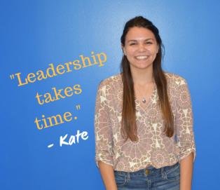 Kate - Leadership Takes Time